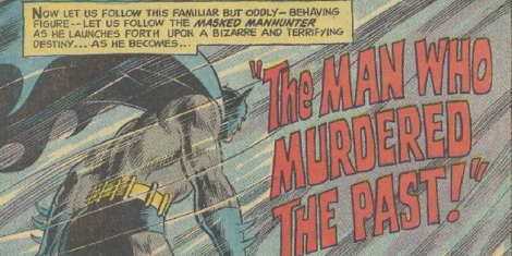 Batman the man who murdered the past 1